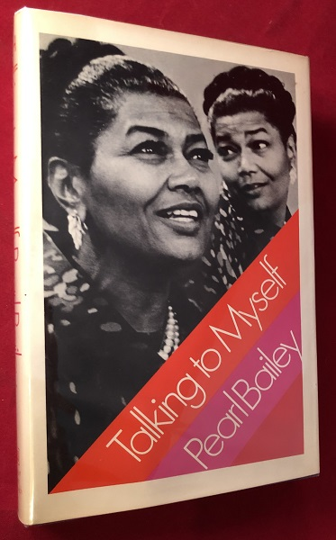 Talking to Myself (SIGNED X 2 PLUS AUTOGRAPH EVENT CLIPPING). Pearl BAILEY.