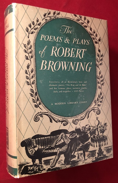 The Poems & Plays of Robert Browning. Robert BROWNING.