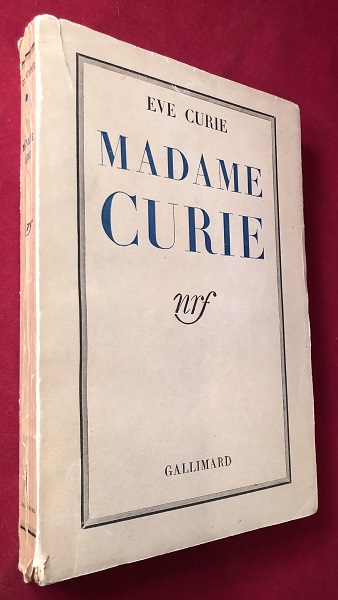 Madame Curie (SIGNED 1ST). Eve CURIE.