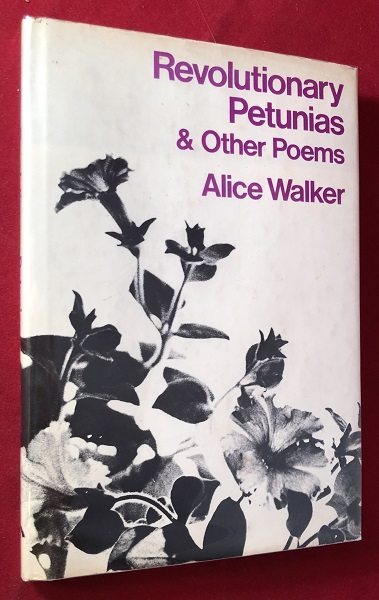 Revolutionary Petunias & Other Poems (SIGNED 1ST). Alice WALKER.