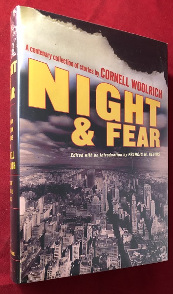 Night & Fear: A Centenary Collection of Stories by Cornell Woolrich. Cornell WOOLRICH, Francis NEVINS.