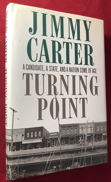 Turning Point (SIGNED BY CARTER). Jimmy CARTER.