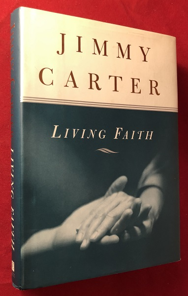 Living Faith (SIGNED FIRST PRINTING). Jimmy CARTER.