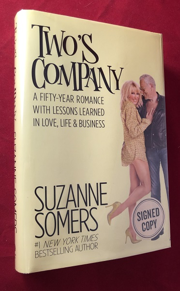 Two's Company: A Fifty-Year Romance with Lessons Learned in Love, Life & Business (SIGNED 1ST). Suzanne SOMERS.