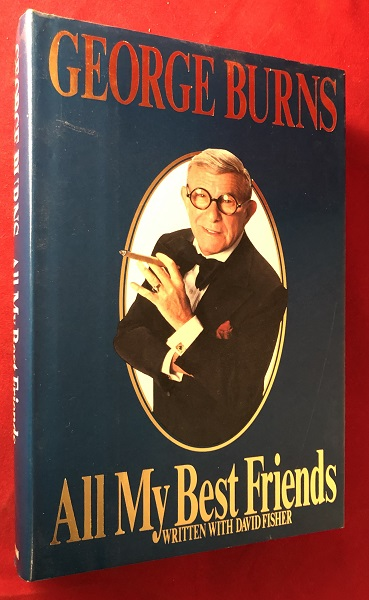 All My Best Friends (SIGNED BOOKPLATE). George BURNS.
