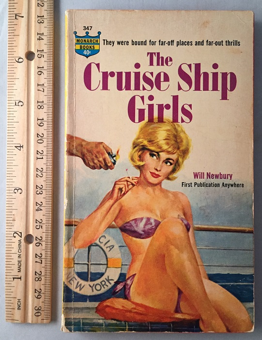 The Cruise Ship Girls; They were bound for far-off places and far-out thrills. Pulps, Will NEWBURY.