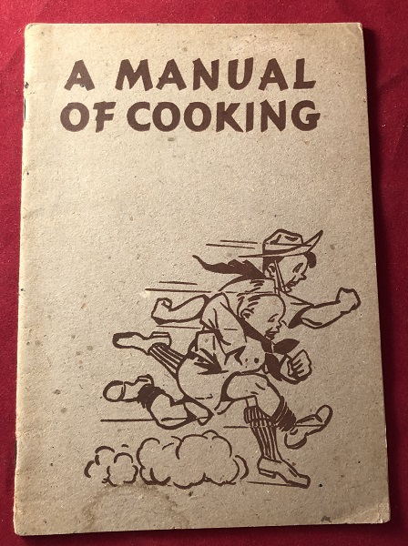 A Manual for Cooking [For Boy Scouts]. KELLOGG COMPANY.