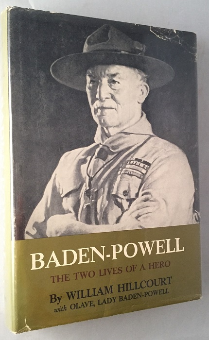 Baden-Powell; The Two Lives of a Hero. Biography, William HILLCOURT, Lady BADEN-POWELL.