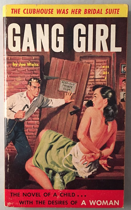Gang Girl; The Clubhouse was Her Bridal Suite. Joe WEISS.