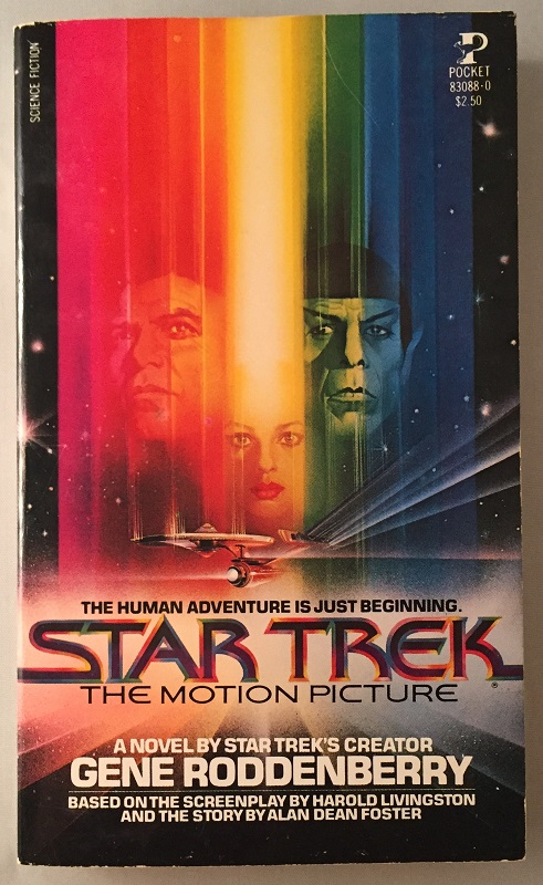 Star Trek: The Motion Picture (Signed 1st OFFICIAL Movie Tie-In); The Human Adventure is Just Beginning. Alan Dean Foster, Gene Roddenberry.