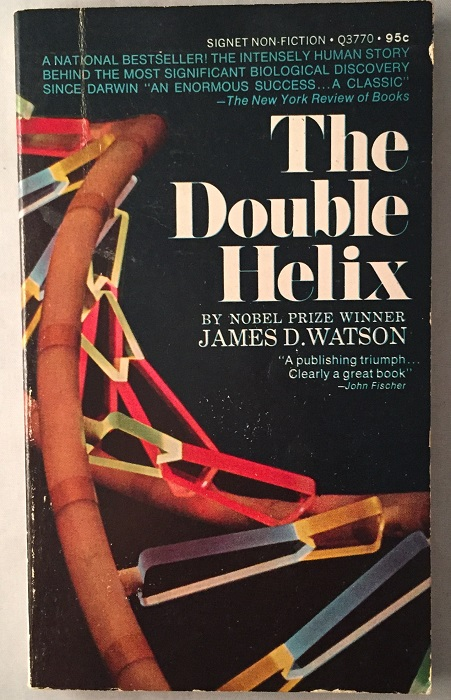 The Double Helix (FIRST PAPERBACK PRINTING). Science, James D. WATSON.