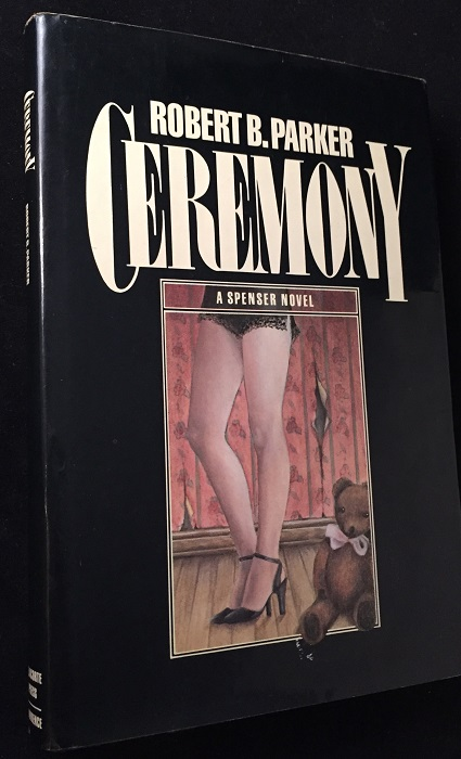 Ceremony (SIGNED FIRST EDITION). Detective & Mystery, Robert B. PARKER.