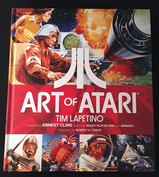 Art of Atari (SIGNED FIRST EDITION). Tim LAPETINO, Ernest CLINE.