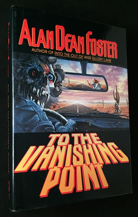To the Vanishing Point (SIGNED FIRST EDITION). Alan Dean FOSTER.
