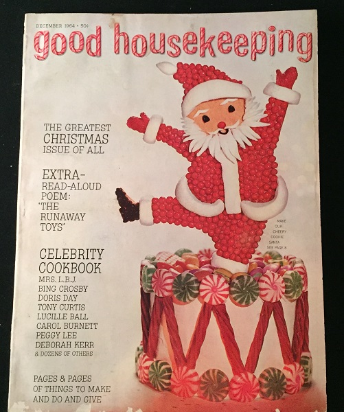 Good Housekeeping Magazine for December, 1964 (INCLUDES 'THE RUNAWAY TOYS' PULL-OUT STORYBOOK ILLUSTRATED BY HILLARY KNIGHT). Hillary KNIGHT, Bing CROSBY, Evelyn HART, et all.