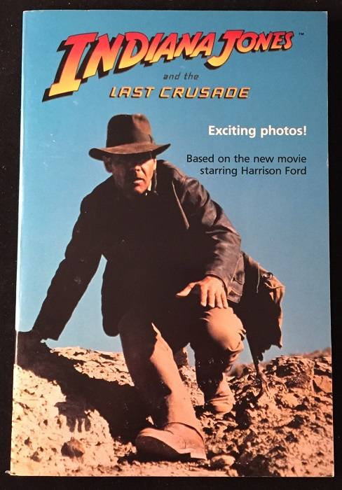 Indiana Jones and the Last Crusade (FIRST PRINTING W/ COMPLETE NUMBERLINE). George LUCAS, Les MARTIN.