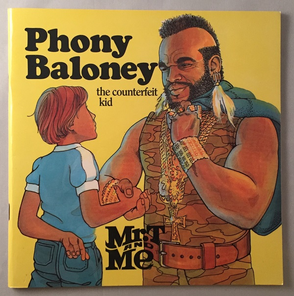 Phony Baloney: The Counterfeit Kid (Mr. T and Me series). Charlotte GRAEBER.