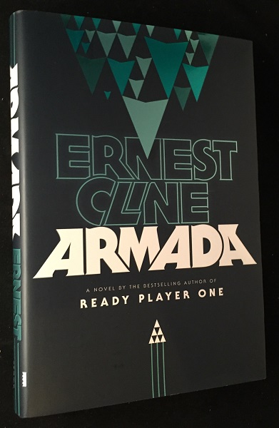 Armada (SIGNED FIRST EDITION). Ernest CLINE.