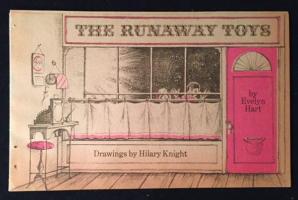The Runaway Toys (SCARCE ORIGINAL WRAPS). Christmas, Evelyn HART, Hilary KNIGHT.