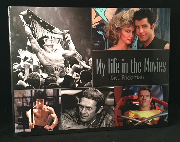 My Life in the Movies (SIGNED LIMITED EDITION IN SLIPCASE, #236 OF 2500 COPIES). Dave FRIEDMAN.
