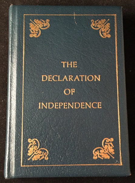 The Declaration of Independence (Bicentennial Limited Edition). Thomas JEFFERSON, et all.