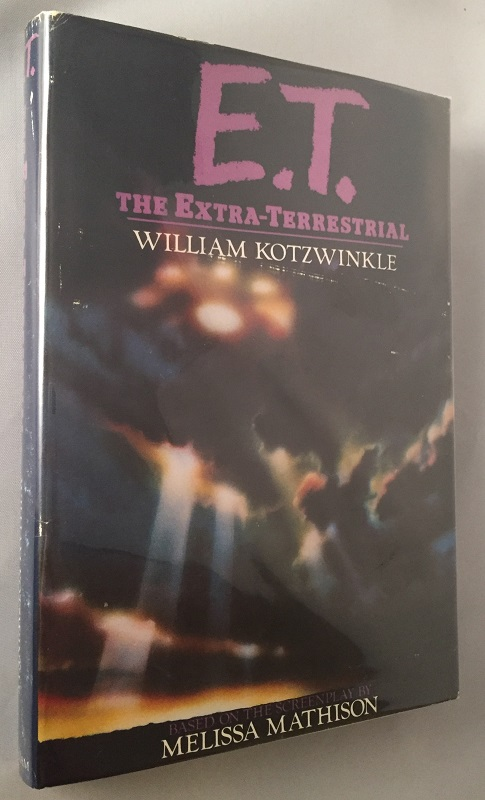 E.T. The Extra-Terrestrial (Signed by Author). Film Related, William KOTZWINKLE.