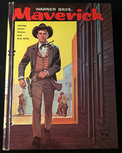 Maverick (Based on the Warner Bros. Television Production starring James Garner and Jack Kelly). Children's Books, Charles I. COOMBS.