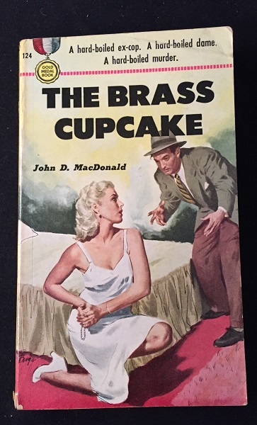 The Brass Cupcake (PBO of Author's First Book). Detective & Mystery, John D. MACDONALD.