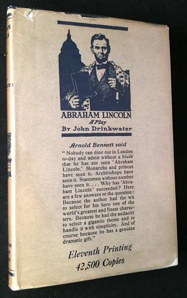 Abraham Lincoln: A Play (FIRST AMERICAN EDITION IN SCARCE ORIGINAL DJ). Civil War, John DRINKWATER.