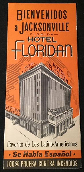 "Circa 1950 Jacksonville, FL ""Hotel Floridan"" Brochure IN SPANISH. Floridiana, Hotel Floridian."