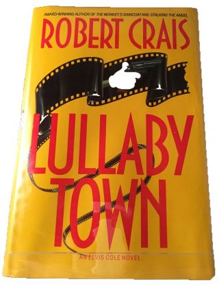 Lullaby Town; An Elvis Cole Novel. Detective, Mystery