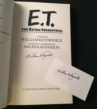 E.T. The Extra-Terrestrial (SIGNED UNCORRECTED PROOF W/ SIGNED PERSONAL BUSINESS CARD)
