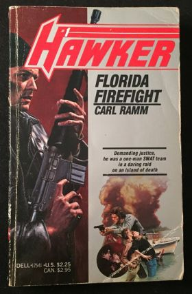 Florida Firefight (FIRST BOOK IN THE CARL RAMM SERIES). Carl RAMM, Randy Wayne WHITE