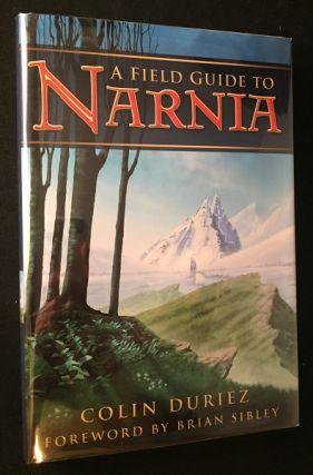 A Field Guide to Narnia. Books on Books, Colin DURIEZ, Brian SIBLEY.