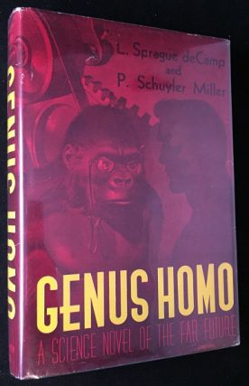 Genus Homo. Science Fiction, L. Sprague DE CAMP, P. Schuyler MILLER.