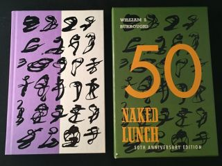 Naked Lunch (50th Anniversary Issue in Slipcase). William S. BURROUGHS