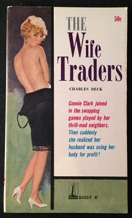 The Wife Traders. Vintage Paperbacks, Charles BECK.