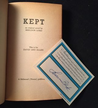 KEPT (SIGNED BY LAWRENCE BLOCK ON LAID-IN BOOKPLATE); A Brutally Candind Story of Love without Marriage and Passion for a Price