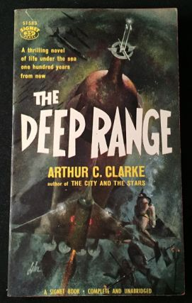 The Deep Range (FIRST PAPERBACK PRINTING); A thrilling novel of life under the sea one hundred years from now. Vintage Paperbacks, Arthur C. CLARKE.