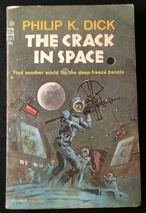 The Crack in Space (PAPERBACK ORIGINAL). Science Fiction, Philip K. DICK.