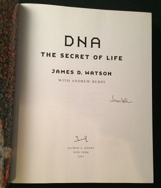 DNA: The Secret of Life (SIGNED FIRST PRINTING)