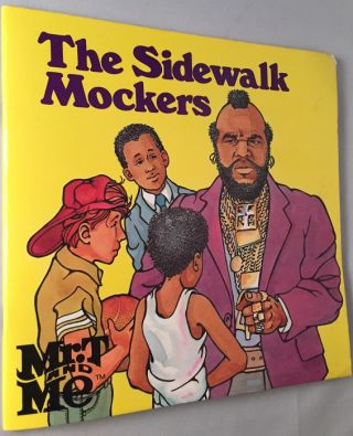The Sidewalk Mockers (Mr. T and Me series). Charlotte GRAEBER
