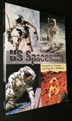 US Spacesuits (FIRST PRINTING). Aviation, Kenneth THOMAS, Harold MCMANN.