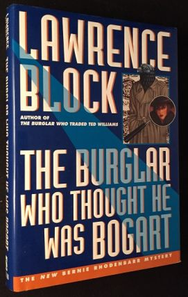 The Burglar Who Thought He Was Bogart (SIGNED FIRST PRINTING). Lawrence BLOCK