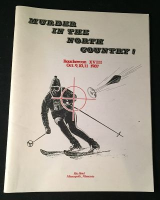 Murder in the North Country! (Bouchercon XVIII Event Program). Detective, Lawrence BLOCK, et all.