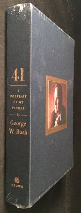 41: A Portrait of My Father (SIGNED/LIMITED EDITION). Presidential, George W. BUSH.