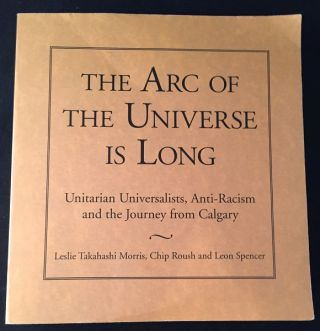 The Arc of the Universe is Long; Unitarian Universalists, Anti-Racism and the Journey from...