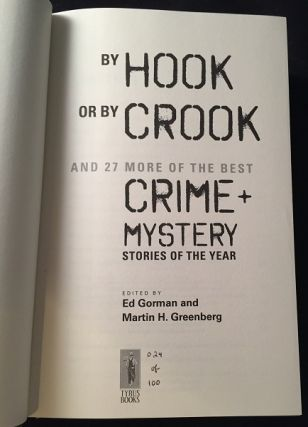 By Hook or By Crook and 27 More of the Best Crime and Mystery Stories of the Year (SIGNED/LIMITED #24 OF 100 COPIES)