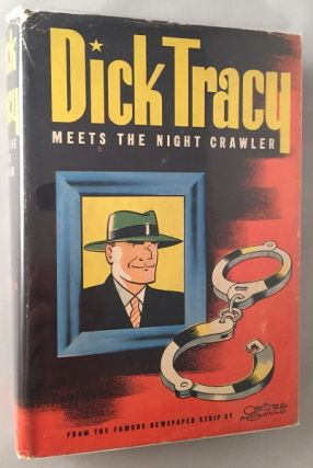Dick Tracy Meets the Night Crawler (IN ORIGINAL DUST JACKET). Boys, Girls Juvenile