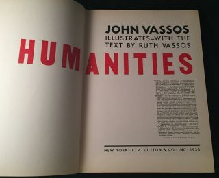 Humanities (SIGNED AND INSCRIBED FIRST PRINTING). Art, Design, Ruth VASSOS, John VASSOS